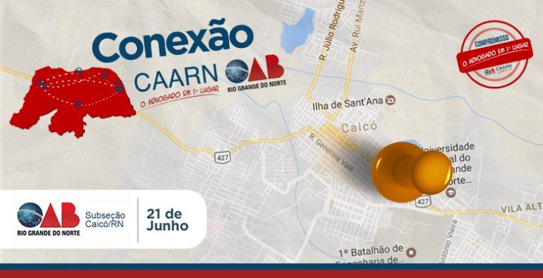 Projeto-Conexão-CAARN-OAB-acontece-em-Caicó-no-dia-21-de-junho-768x394