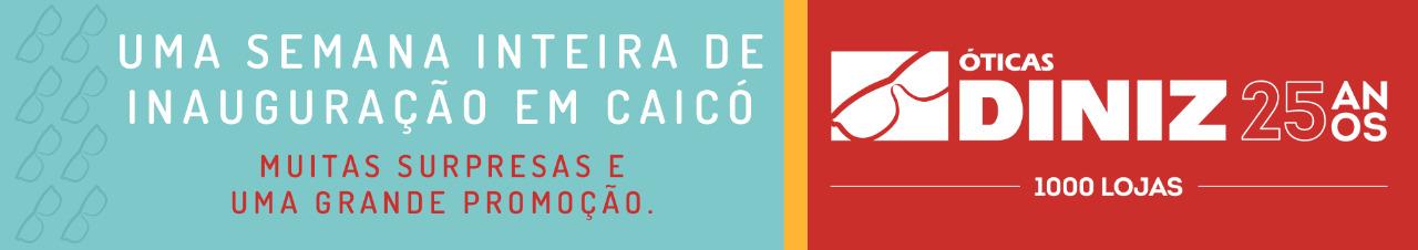 b653086e54eb2 Grande inauguração da Ótica Diniz em Caicó nos dias 08 e 09 de junho ...